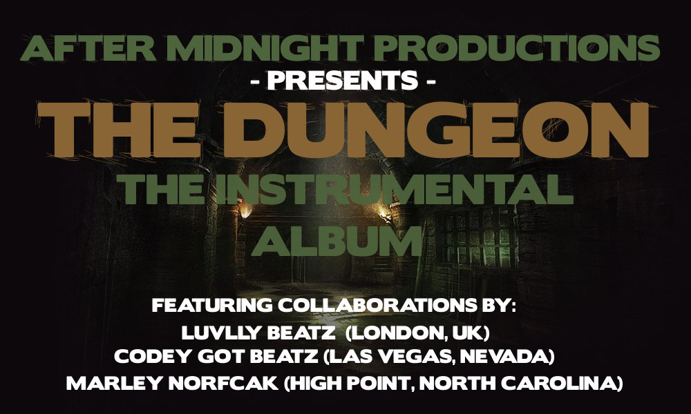 After Midnight Productions Presents The Dungeon, The Instrumental Album