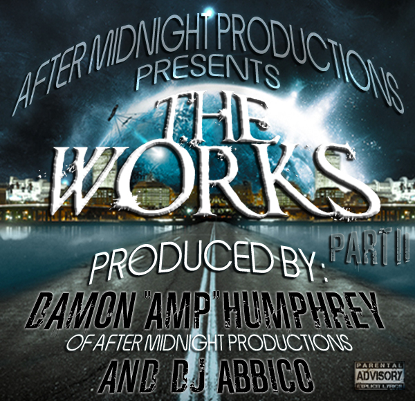 After Midnight Productions presents The Works II (On iTunes Now)